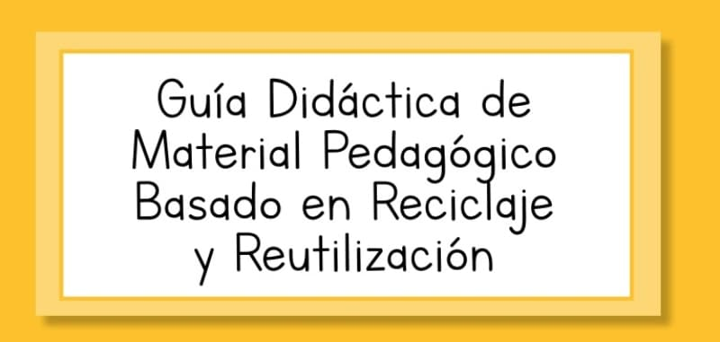 Guía didáctica reciclaje