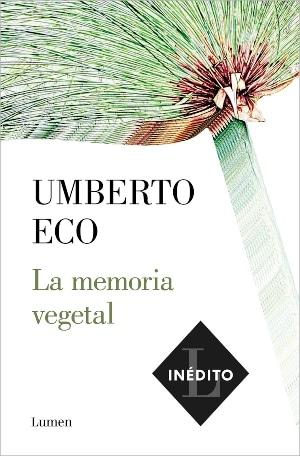 La memoria vegetal novedades editoriales