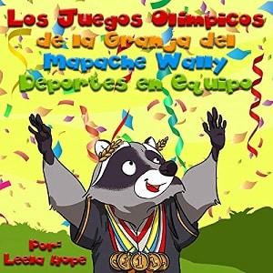 Los Juegos Olímpicos de la Granja del Mapache Wally - Deportes de equipo