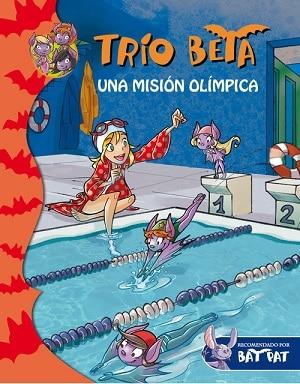 Trío Beta: Una misión olímpica