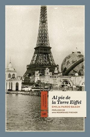 Al pie de la torre Eiffel Literatura de viajes