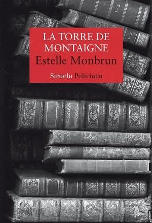 La torre de Montaigne escritoras actuales