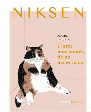 Niksen. Libros sobre no hacer nada