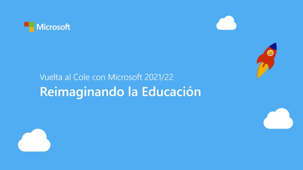 Evento Microsoft Reimaginando la Educación